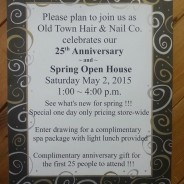 Old Town Hair & Nail Co. 25th Anniversary & Open House