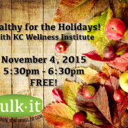 Healthy for the Holidays with KC Wellness Institute