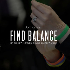 Find Balance: An Oola INFUSED Young Living Class @ Bulk It | Lenexa | Kansas | United States