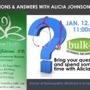 Questions and Answers with Dr. Alicia Johnson, N.D.