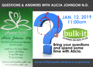 Questions and Answers with Dr. Alicia Johnson, Naturopathic @ Bulk It