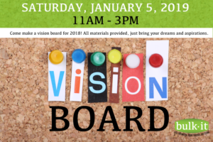Vision Boards 2019 - FREE EVENT @ Bulk It