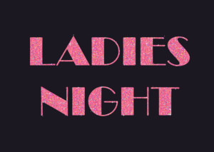 Ladies Night - Come Be Our Valentine @ Bulk IT
